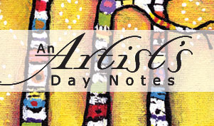 An Artist's Day Notes