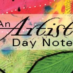 Nov. 13th An Artist's Day Notes