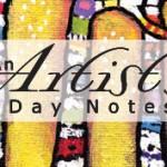 An Artist's Day Notes – April 1st